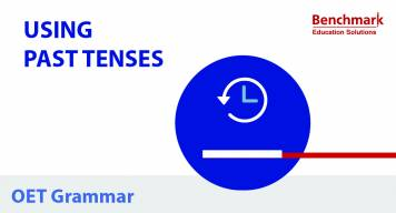 OET Writing Tips Using Past Tenses