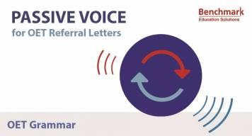 Passive Voice for OET Referral Letters