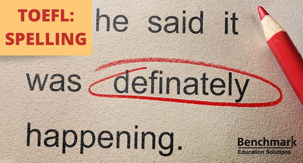 TOEFL Spelling