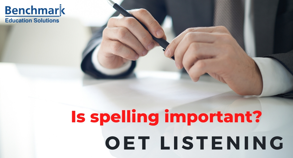 Are spelling mistakes acceptable OET listening