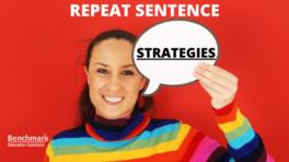 repeat sentence strategies