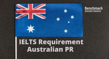 IELTS Exam Requirements To Obtain Australian